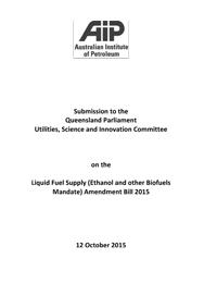 Submission to the Queensland Parliament Utilities, Science and Innovation Committee on the Liquid Fuel Supply (Ethanol and other Biofuels Mandate) Amendment Bill 2015