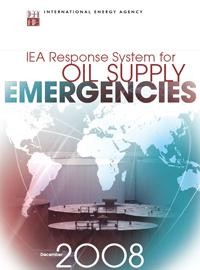 Oil Supply Emergencies and the IEA Response System
